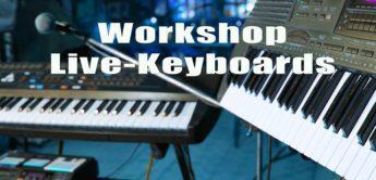 Workshop: Know-How Live-Keyboarder, Teil 1