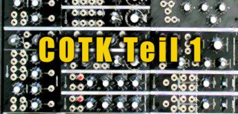 Test: Club Of The Knobs Modularsystem – OSC, VCF, VCA, ENV…