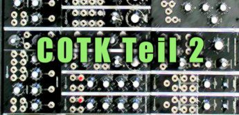 Test: COTK Modularsynthesizer – Sequencer, HPF, Delay…