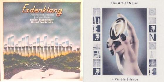 Klassiker des Sampling: Erdenklang (Bognermayr/Zuschrader) und In Visible Silence (Art of Noise)