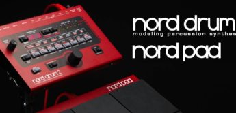 Top News: Clavia, Nord Drum 2 & Nord Pad, Drum-Synthesizer