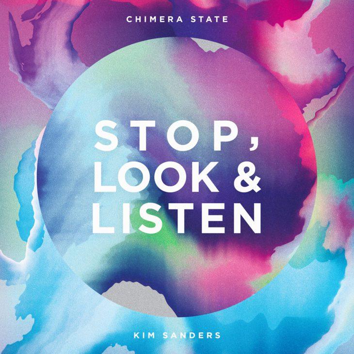 Chimera State & Kim Sanders