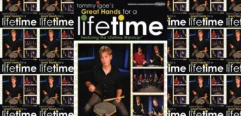 Rezension: Tommy Igoe – Great Hands For A Lifetime, DVD