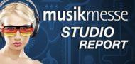 Musikmesse 2015: Studio Report