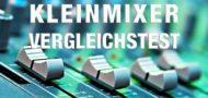 Vergleichstest Mixer