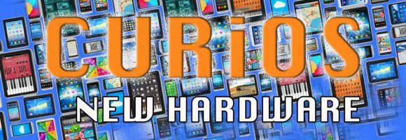 Curios New Hardware