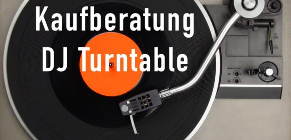 Kaufberatung Turntable