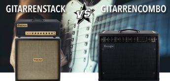 Feature: Pro und Contra Gitarrencombo und Gitarrenstack