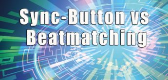 Workshop: Sync-Button versus Beatmatching