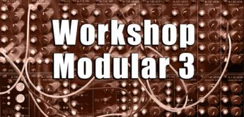Workshop Modular Synthesizer: Xpander vs Doepfer A-106-6