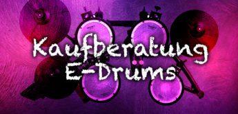 Kaufberatung: Die besten E-Drums für Schlagzeuger