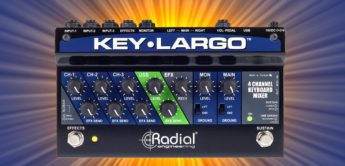 Test: Radial Engineering Key Largo, Keyboard-Mixer