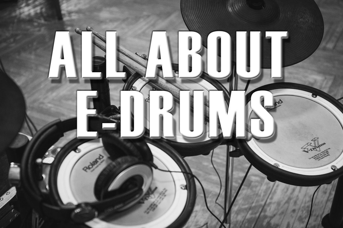 All about E-Drums