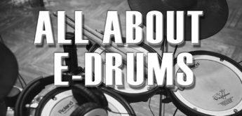 E-Drums: Tests, Workshops & History
