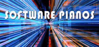 Marktüberblick Software Pianos, Plug-ins, VST & Standalone