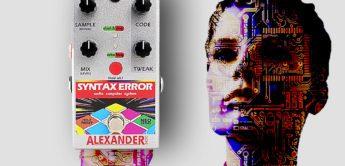 Test: Alexander Pedals Syntax Error, Effektgerät
