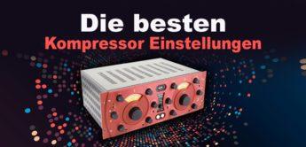 Workshop: Die besten Kompressoreinstellungen