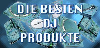 Die besten DJ-Produkte
