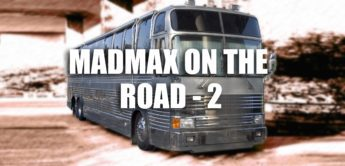 Tour-Tagebuch: Mad Max on the Road – Teil 2