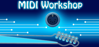 Workshop: MIDI für Gitarristen – Tipps und Tricks