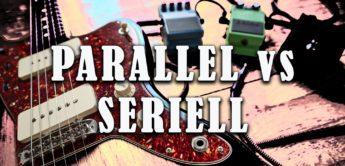 Gitarren-Effekte und Pedale seriell oder parallel einschleifen?