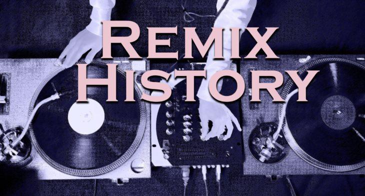 DJ Remix - Geschichte & Entstehung