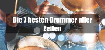 Die TOP 7 besten Schlagzeuger der Welt