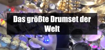 Das größte Schlagzeug der Welt