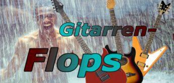 Die größten Gitarren-Flops aller Zeiten
