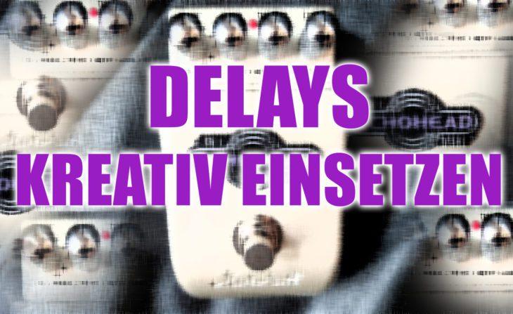Workshop: Delay-Pedale richtig kreativ einsetzen