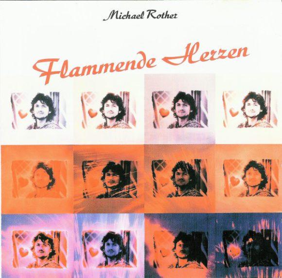 """Michael Rother wäre fast der Lead-Gitarrist auf Bowies """"Heroes"""" geworden. Nach der Absage tröstete sich Rother mit seinem ersten Solo-Album """"Flammende Herzen""""."""