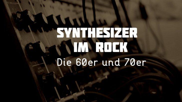 Der Synthesizer in der Rockmusik