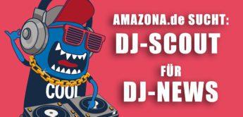 AMAZONA.de sucht DJ-Autoren & Scouts für DJ-News