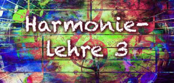 Harmonielehre verstehen, anwenden 03: Akkorde & Terzen