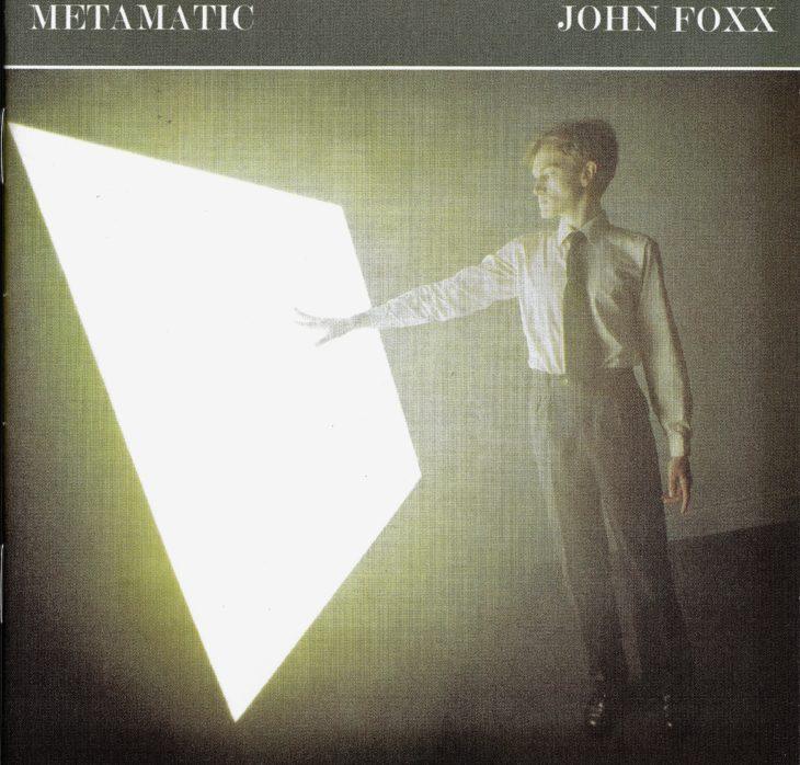 John Foxx nahm nach er Trennung von Ultravox das Soloalbum Metamatic auf.