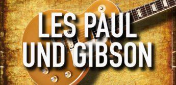 Feature: Die Geschichte von Les Paul und Gibson