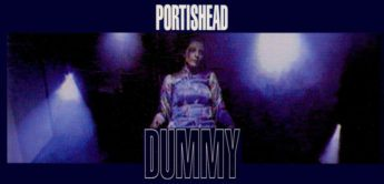 Making of: Portishead Dummy, Trip Hop (1994)