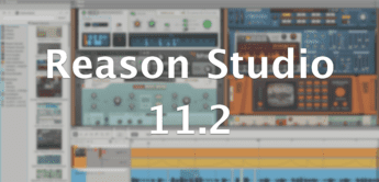 DAW-Update: Reason Studio 11.2 bietet Beat Map Extension und MIDI Out Device
