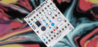 Test: ALM Squid Salmple, Eurorack Sampler