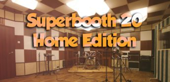 Superbooth 20 – Home Edition, alle Highlight, News und Streams