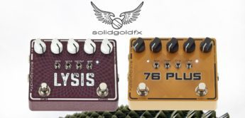 Test: Solid Gold FX Lysis, 76 Plus – Verzerrer-Pedale