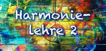 Harmonielehre verstehen, anwenden 02: Intervalle