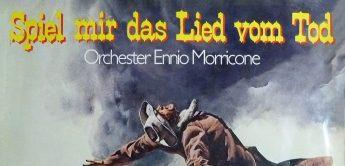 Filmmusik-Komponist Ennio Morricone: Spiel Mir Das Lied Vom Tod uvm.
