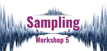 Workshop Sampling 5: Formate, Organisation, Synthesizer