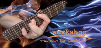 Workshop: E-Gitarre für Einsteiger
