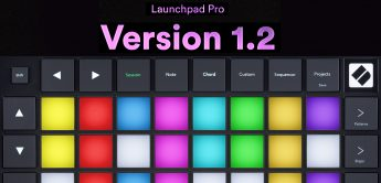 Novation Launchpad Pro MK3 Update: Version 1.2 mit neuen Features
