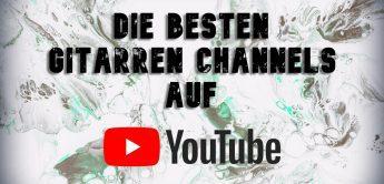 Die besten YouTube-Kanäle für Gitarristen: Tipps, Gitarren & Persönlichkeiten