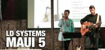 LD Systems Maui 5 kann auch Bose Besitzer beeindrucken