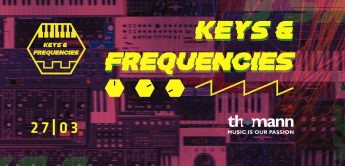 27.3.2021 – Keys & Frequencies anstelle von Thomann's Synth Reactor