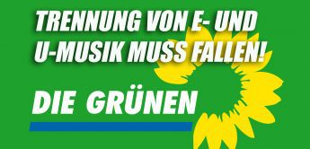 Die Grünen: Keine Trennung zwischen E- und U-Musik